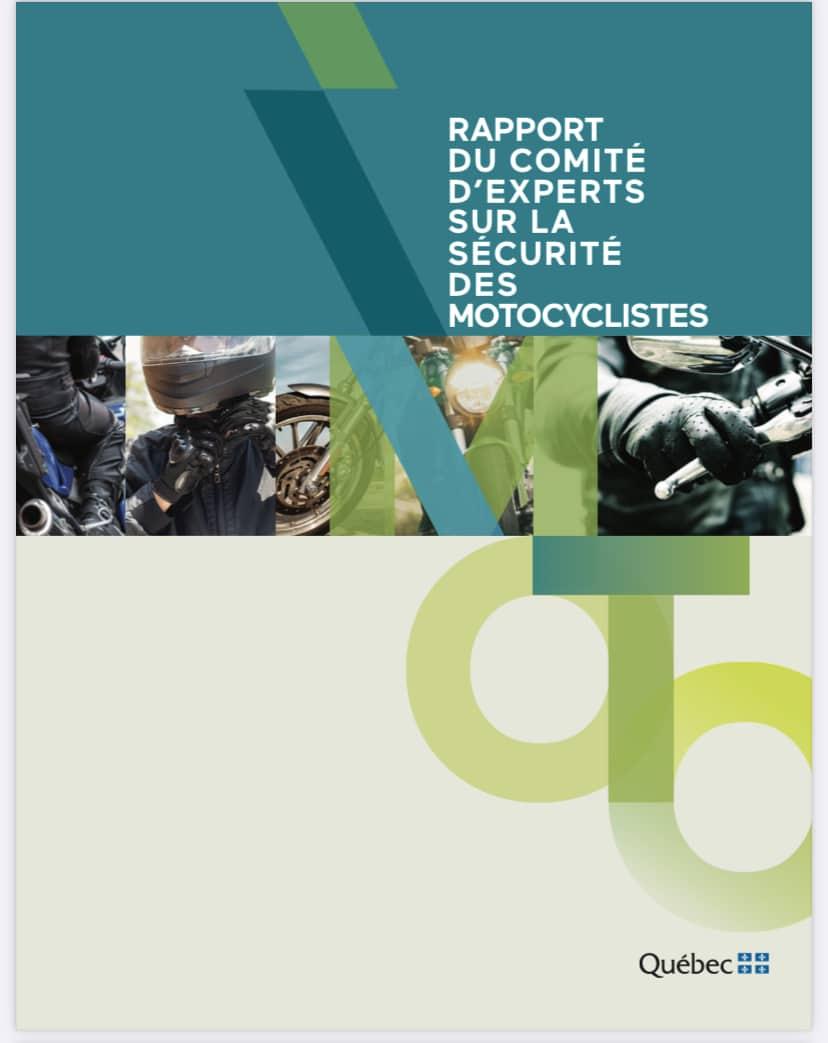 Le Rapport du comité d'experts. Source: https://saaq.gouv.qc.ca/fileadmin/documents/publications/rapport-comite-securite-moto.pdf
